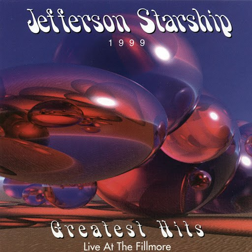 Jefferson Starship альбом Greatest Hits - Live at The Fillmore