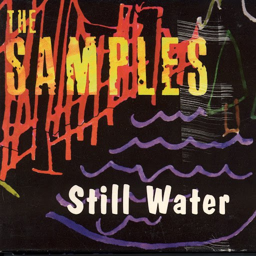 The Samples альбом Still Water EP