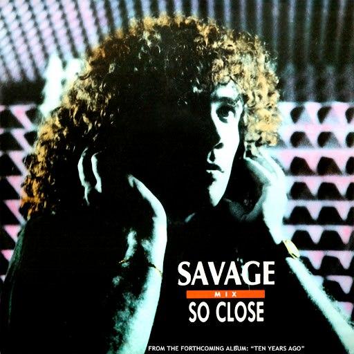 Savage альбом So Close