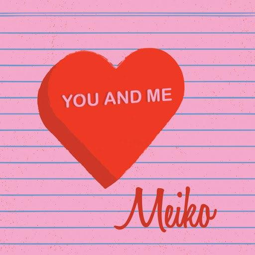 Meiko альбом You And Me