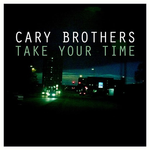 Cary Brothers альбом Take Your Time