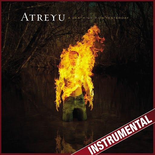 Atreyu альбом A Death-Grip On Yesterday (Instrumental)