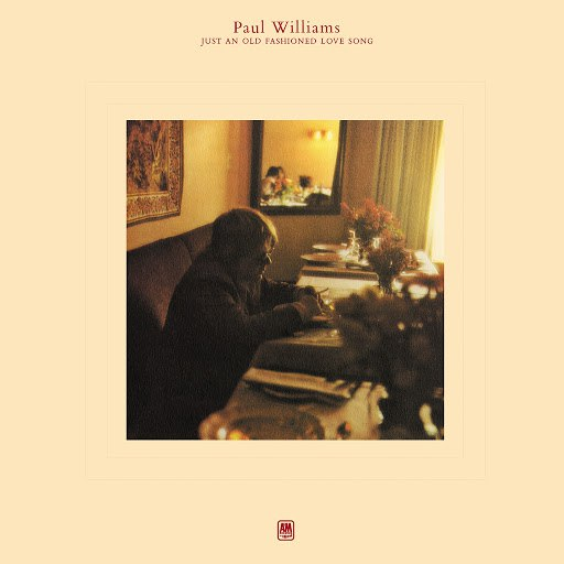 Paul Williams альбом Just An Old Fashioned Love Song