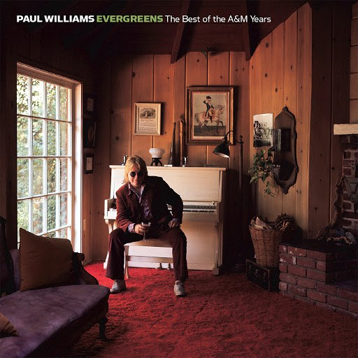 Paul Williams альбом Evergreens - The Best Of The A&M Years