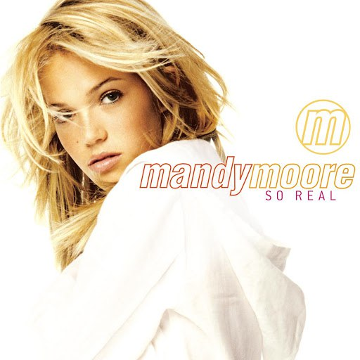 Mandy Moore альбом So Real