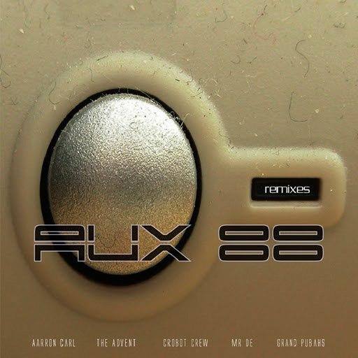 Aux 88 альбом Rated A.U.X Remixes Double Ep.