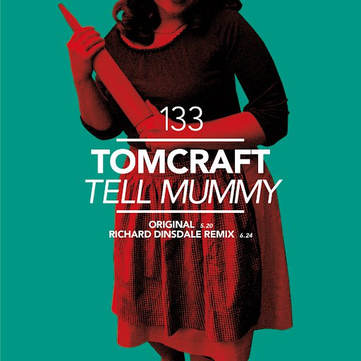 Tomcraft альбом Tell Mummy
