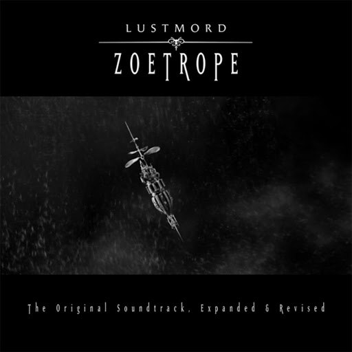 Lustmord альбом Zoetrope