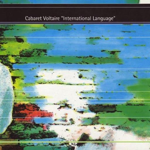 Cabaret Voltaire альбом International Language