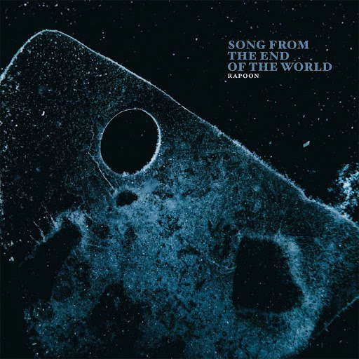 Rapoon альбом Song from the End of the World