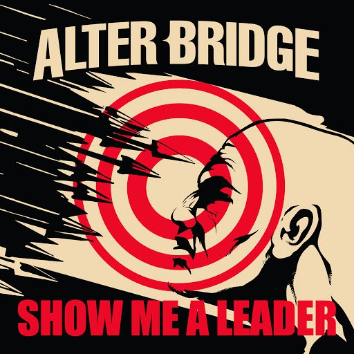 Альбом Alter Bridge Show Me a Leader