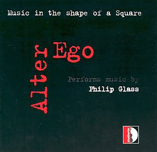 Alter Ego альбом Glass: Music in the shape of a square