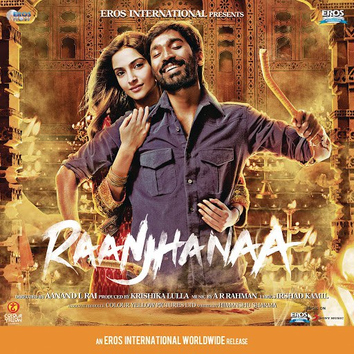 A.R. Rahman альбом Raanjhanaa (Original Motion Picture Soundtrack)