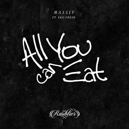 massiv альбом All You Can Eat (feat. Eko Fresh)