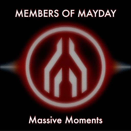 Members of Mayday альбом Massive Moments