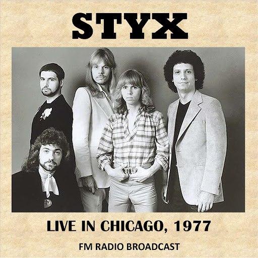Styx альбом Live in Chicago, 1977 (The Grand Illusion Live) [Fm Radio Broadcast