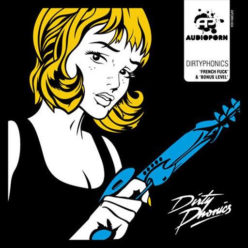 Dirtyphonics альбом French Fuck / Bonus Level