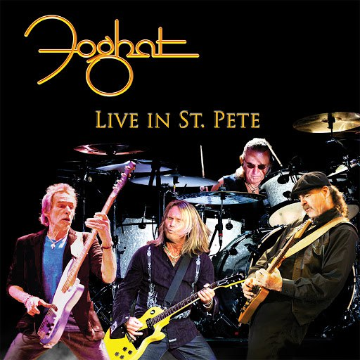 Foghat альбом Live in St. Pete