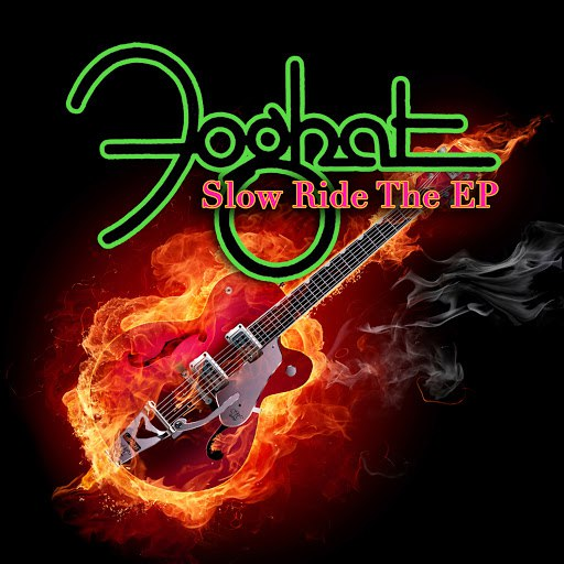 Foghat альбом Slow Ride The EP