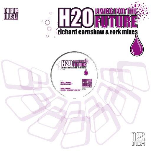 h2o альбом Living for the Future