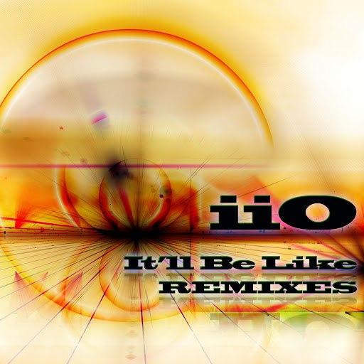 Iio альбом It'll Be Like (Feat. Nadia Ali) - Remixes