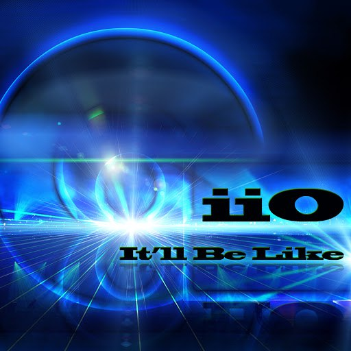 Iio альбом It'll Be Like (Feat. Nadia Ali)