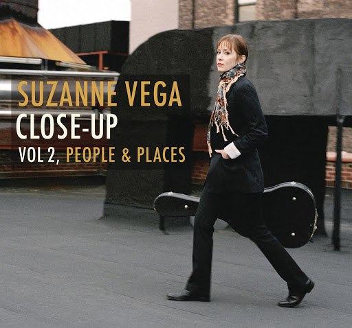 Suzanne Vega альбом Close-Up Vol. 2, People And Places (Deluxe Edition)
