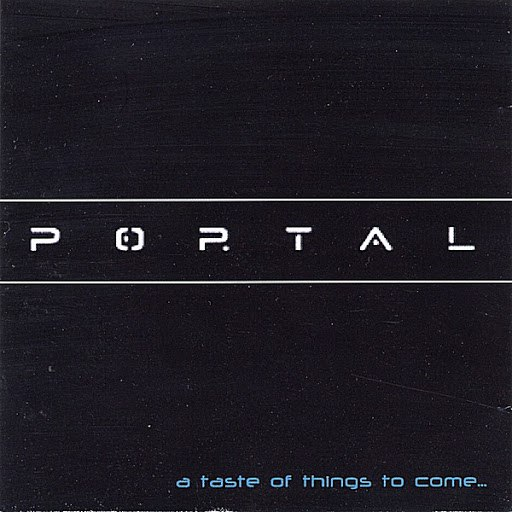 Portal альбом A Taste of Things to Come...