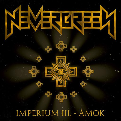 Nevergreen альбом Imperium III - Ámok