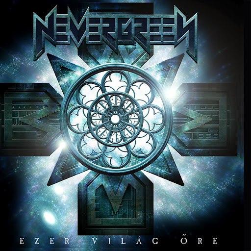 Nevergreen альбом Ezer világ őre