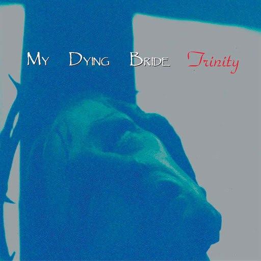 My Dying Bride альбом Trinity