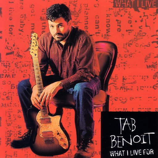 Tab Benoit альбом What I Live For