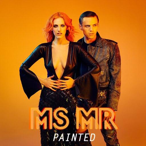 Ms Mr альбом Painted