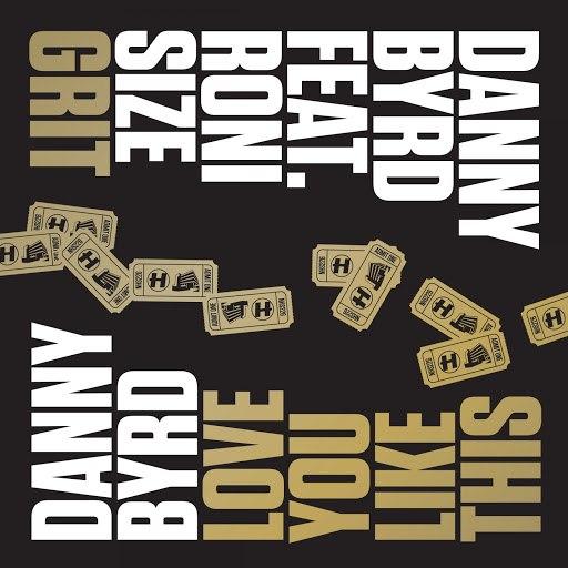 Danny Byrd альбом Grit