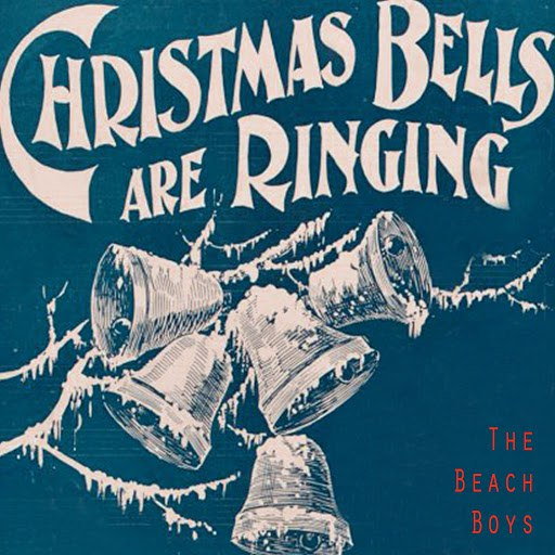 The Beach Boys альбом Christmas Bells Are Ringing