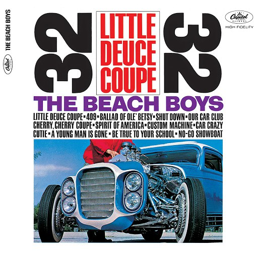 The Beach Boys альбом Little Deuce Coupe (Mono & Stereo Remaster)