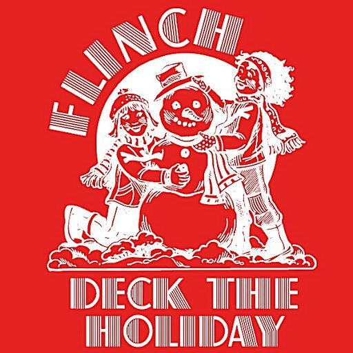 Flinch альбом Deck the Holiday