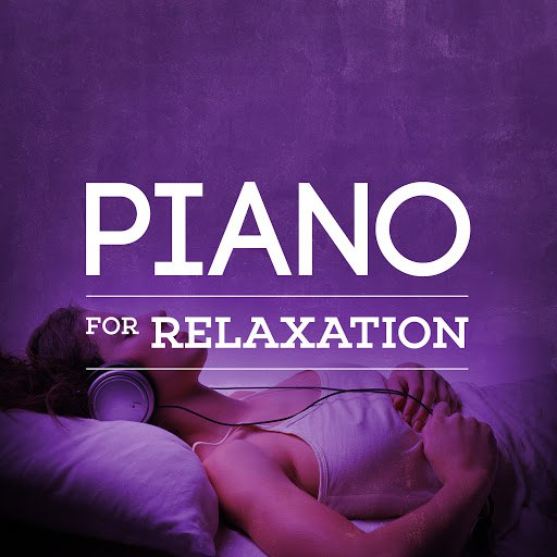RELAX альбом Piano for Relaxation