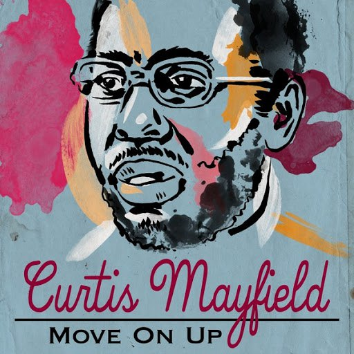 Curtis Mayfield альбом Move On Up