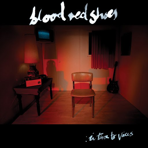 Blood Red Shoes альбом In Time To Voices
