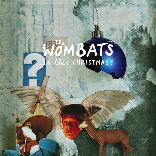 The Wombats альбом Is This Christmas?
