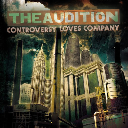 The Audition альбом Controversy Loves Company