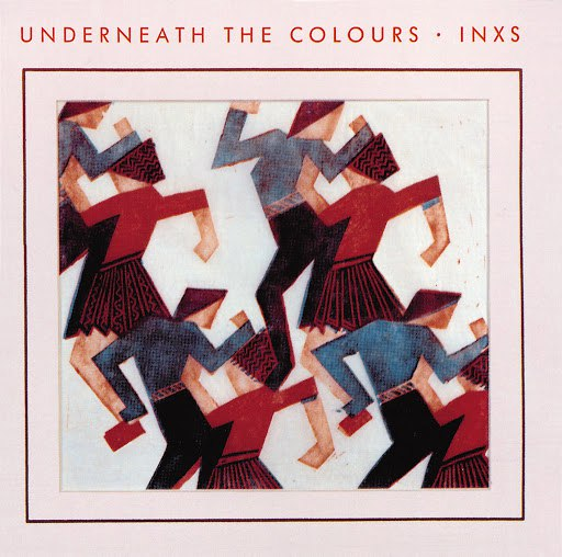 Inxs альбом Underneath The Colours (Remastered)