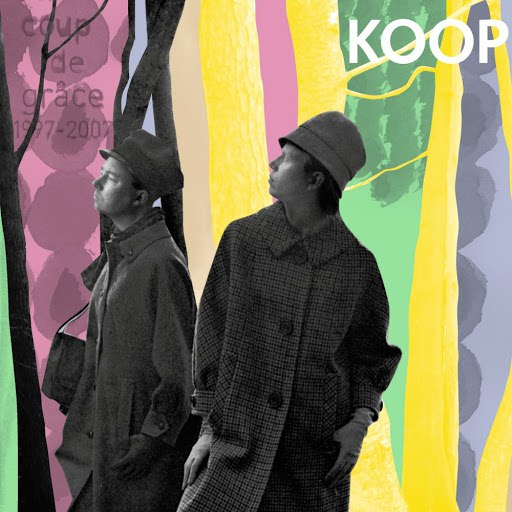 Koop альбом Coup De Grace (1997-2007)