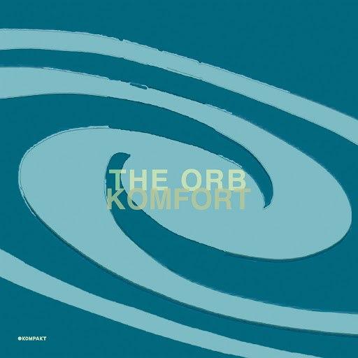 The Orb альбом Komfort