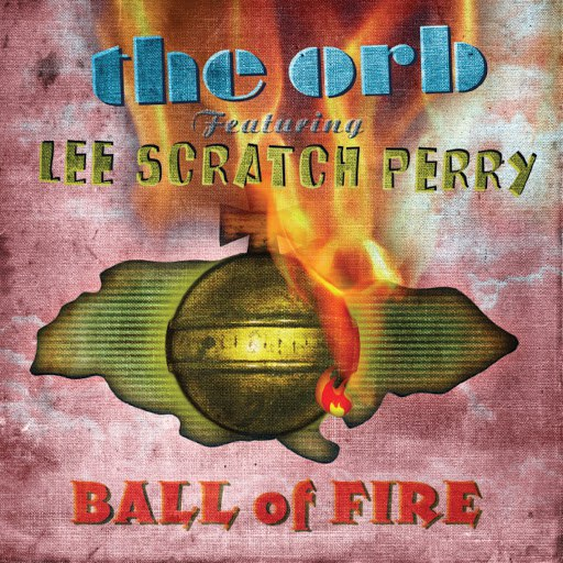 The Orb альбом Ball of Fire