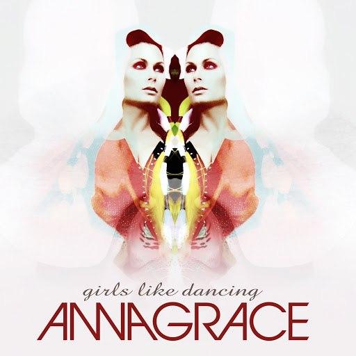 Annagrace альбом Girls Like Dancing