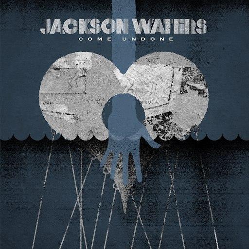 Jackson Waters альбом Come Undone