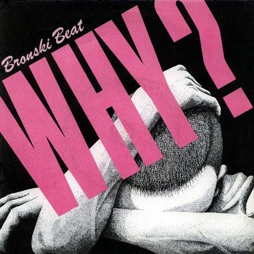 Bronski Beat альбом Why (Remix)
