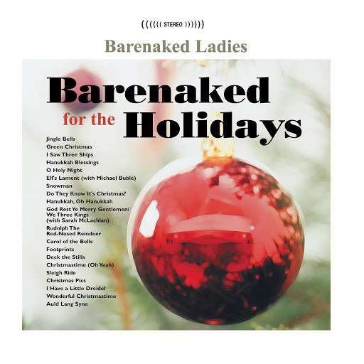 Barenaked Ladies альбом Barenaked For The Holidays